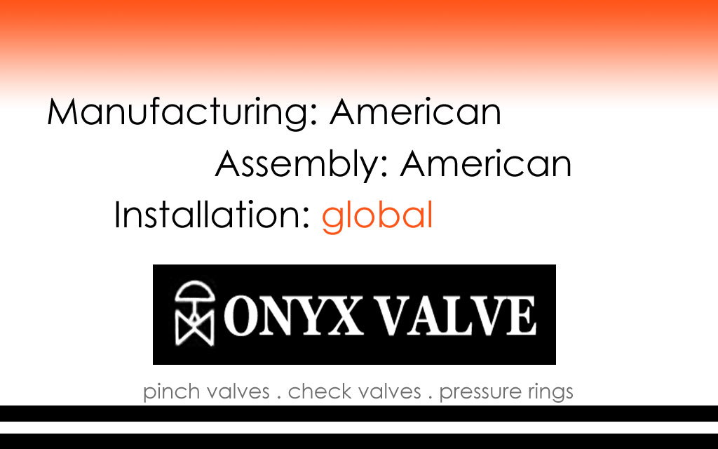 American-made Check Valves, Pinch Valves, and Pressure Sensor Rings from Onyx Valve